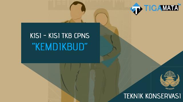 Kisi - Kisi TKB Teknik Konservasi S1 CPNS Kemdikbud