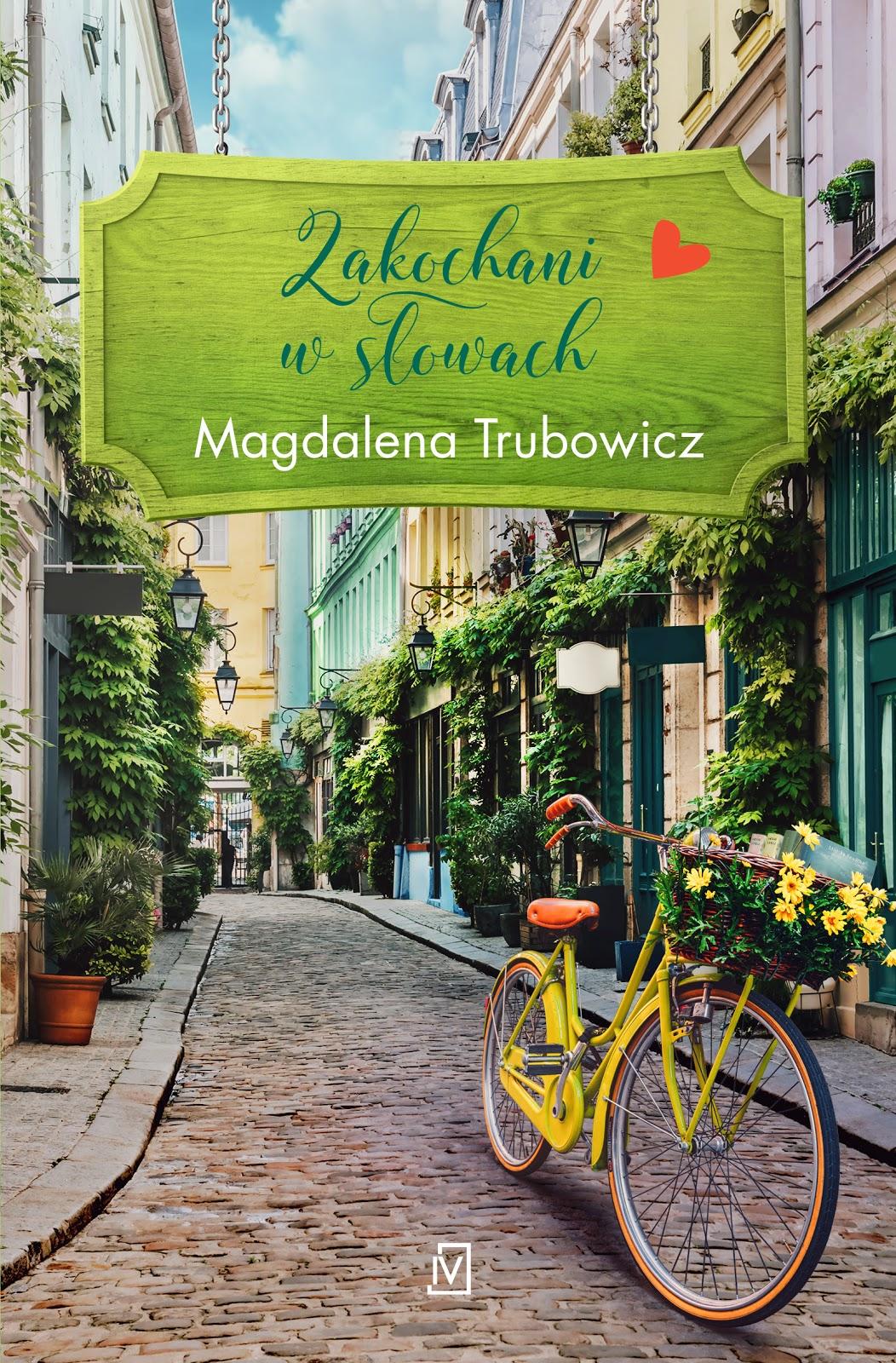 Zakochani w słowach – Magdalena Trubowicz. Patronat medialny