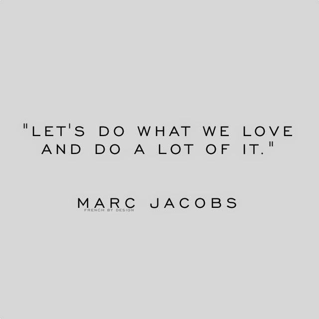 Byelisabethnl Inspiring Quotes 09 Quote From Fashion Designer Marc Jacobs
