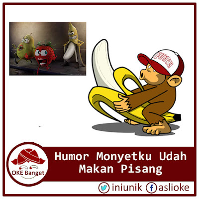 Humor Monyetku Udah Makan Pisang