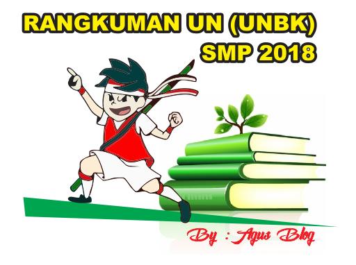 DOWNLOAD RANGKUMAN MATERI UN (UNBK) SMP 2018 LENGKAP