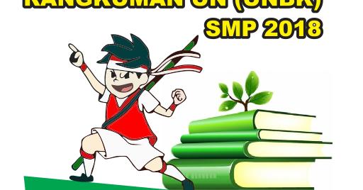Download Rangkuman Materi Un Unbk Smp 2018 Lengkap