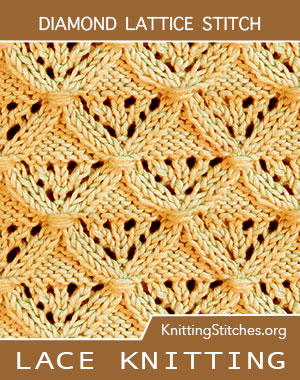Diamond Lattice lace pattern. Diamond Lace Knitting. Diamond Lace Stitch. Diamond stitch pattern
