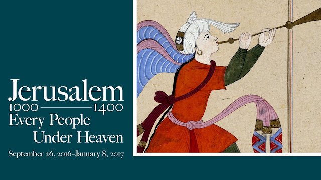'Jerusalem 1000–1400: Every People Under Heaven' at The Metropolitan Museum of Art, NY