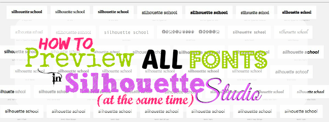 Silhouette Studio, Silhouette tutorial, fonts, preview fonts