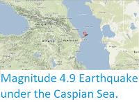 https://sciencythoughts.blogspot.com/2013/09/magnitude-49-earthquake-under-caspian.html