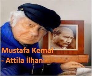 Mustafa Kemal Şiiri - Attila İlhan