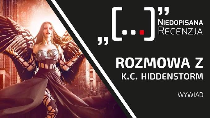 Wywiad z K.C. Hiddenstorm