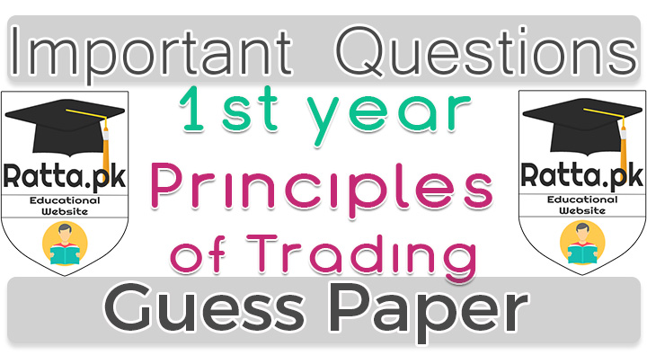1st Year (11th class) Icom Principles of Trading Guess Paper 2017