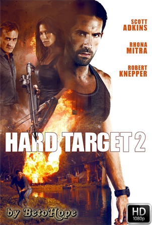 Hard Target 2 [2016] [Latino-Ingles] HD Latino [Google Drive] GloboTV