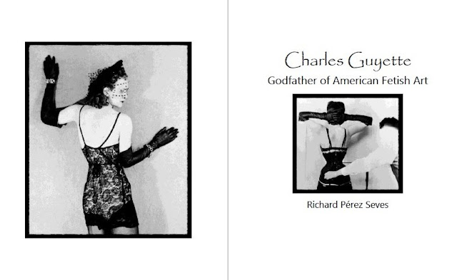 Charles Guyette: Godfather of American Fetish Art,  Expanded Second Edition