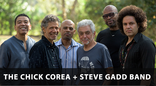 The Chick Corea + Steve Gadd Band.
