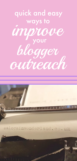 easy ways to quickly improve blogger outreach #blogging #blogtips #bloggingtips
