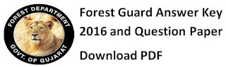 Gujrat Forest Guard Answer Key 2016 & Question Paper