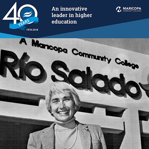 40th anniversary banner, featuring 40th logo, Maricopa Community Colleges logo and photo of 1980 Rio Salado President Dr. Myna Harrison.  Text: An innovative leader in higher education.