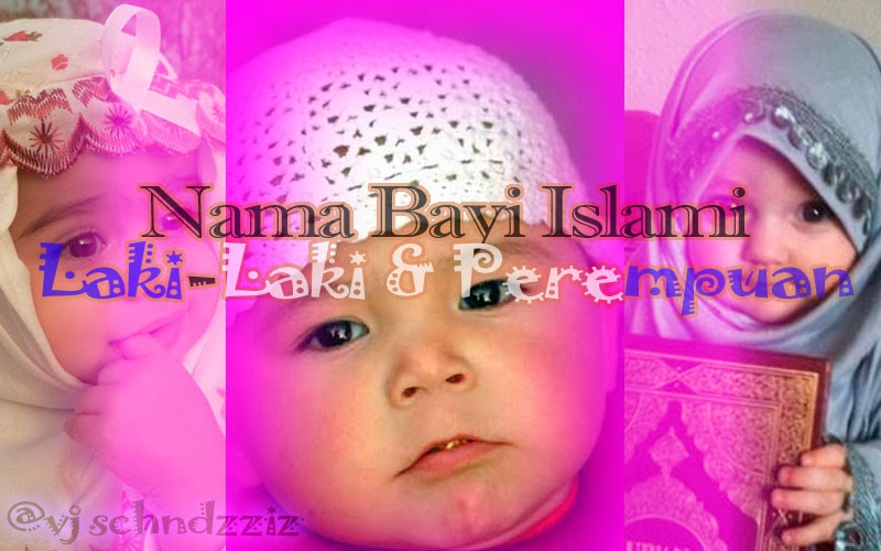 Nama Nama Bayi Islami 2015 Dan Artinya