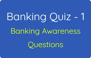Banking Quiz - 1