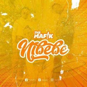 Download Mp3 | The Mafik - Nibebe
