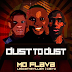 Moflava, Lebza TheVillain & Caiiro - Dust To Dust (Original Mix)