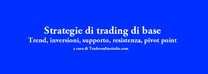 trend, inversione, supporto, resistenza, pivot point