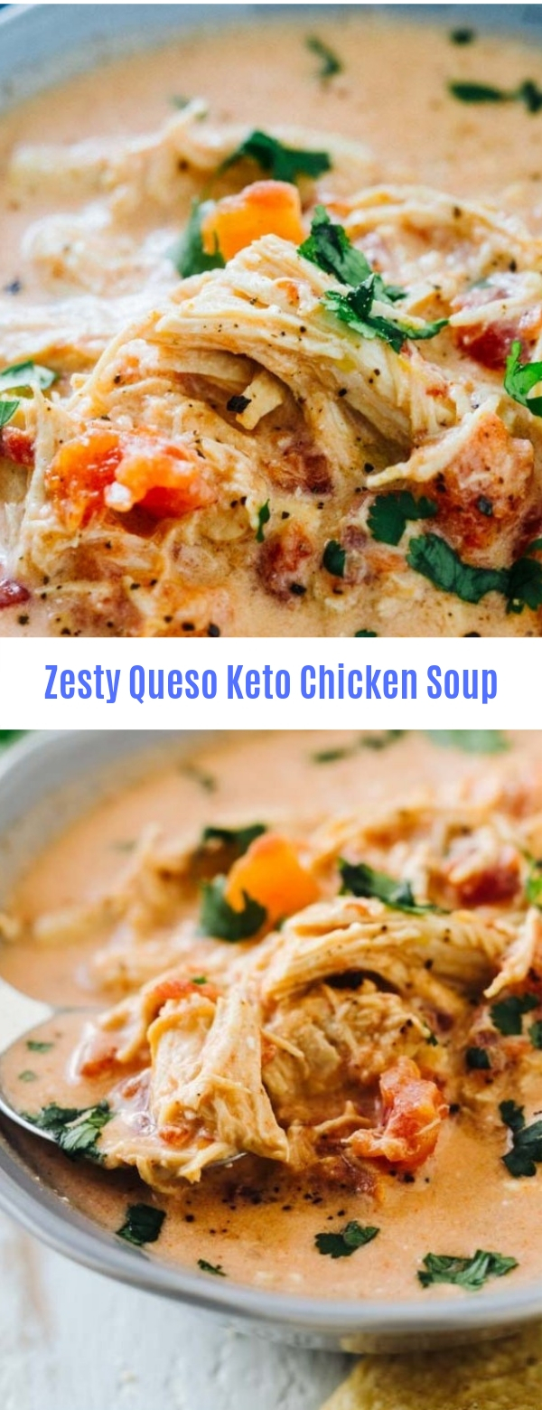 Zesty Queso Keto Chicken Soup