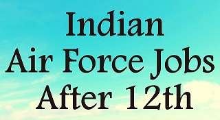 Indian air force job after 12th