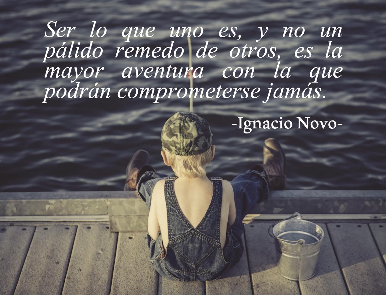 Frases Para El Amor: Lecciones Para Amar: Frase Sobre El Amor Propio -Ignacio Novo