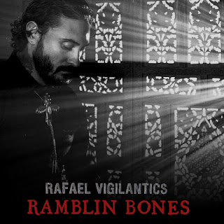 New Music: Rafael Vigilantics – Rambling Bones