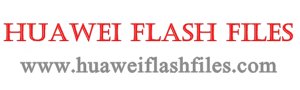 Huawei Flash Files: Download Huawei Firmware