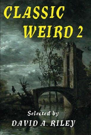 Classic Weird 2