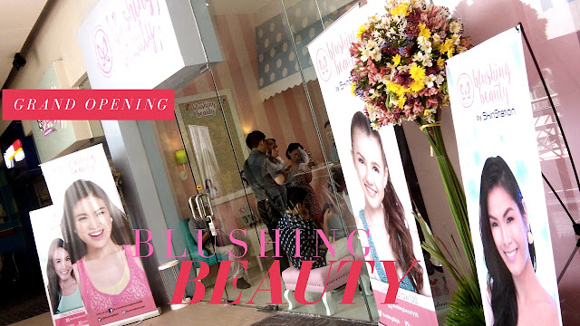 Blushing Beauty's Grand Opening at the SM Mall of Asia (2/F Main Mall, Wellness Center) last July 2, 2016