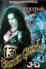 Thirteen Erotic Ghosts 2002