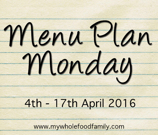 Menu plan Monday - wholefood meal plan on a budget - from www.mywholefoodfamily.com