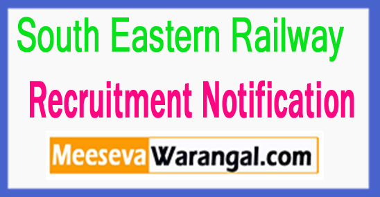 South Eastern Railway (SWR) Recruitment 2017