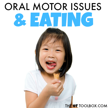 Oral motor issues related to feeding in kids