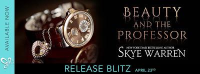 Release Blitz: Beauty and the Professor by Skye Warren