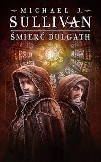 Śmierć Dulgath - Michael James Sullivan