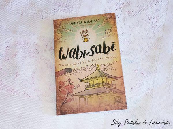 Resenha, livro, Wabi-Sabi, Francesc-Miralles, amor-em-minuscula, editora-record, foto, imagem, blog-literario, japao, critica, capa