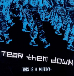 <center>Tear Them Down - This Is A Mutiny EP (2011)</center>