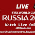 How To Watch FIFA World Cup 2018 Live Stream Online Free
