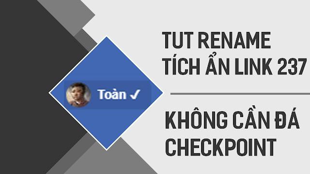 TUT Rename tích ẩn link 237 | Đá tích ẩn không cần Checkpoint | Toàn Siêu Nhân Blog