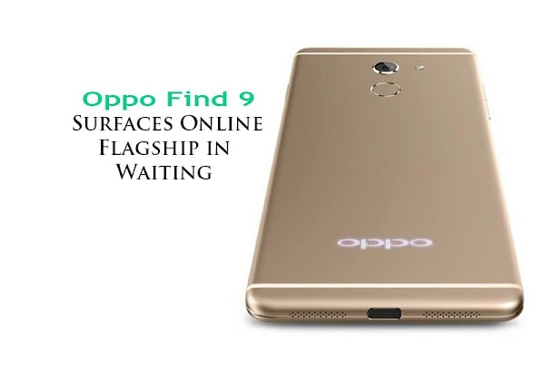 Oppo Find 9 , Ram 6 Gb , Kamera 21 Mp & SD 835