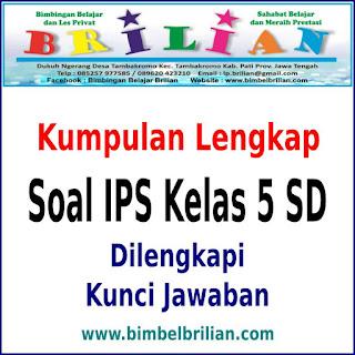 Download Kumpulan Soal IPS Kelas 5 Lengkap Semester 1 dan 2 + Kunci Jawaban