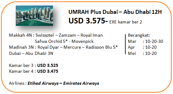 Paket Umroh Plus Dubai Executive 12 Hari