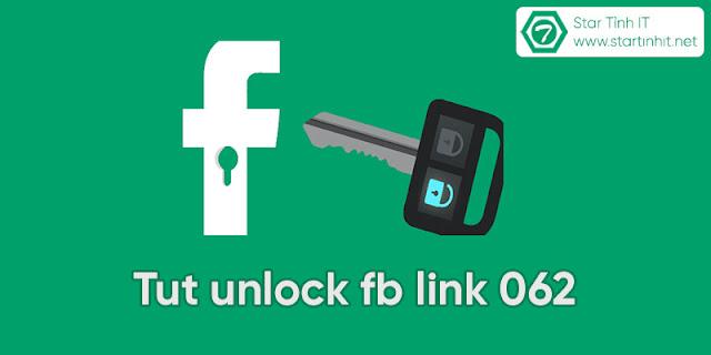 Tut unlock facebook link 062 mới nhất 2019