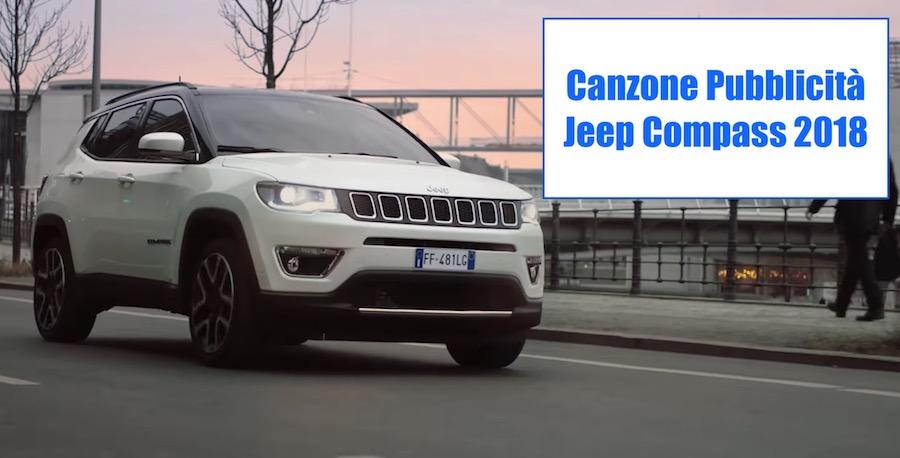 Canzone Pubblicità Jeep Compass 2018 [Ricalcolo]
