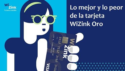 Lo mejor y lo peor de la tarjeta de crédito Wizink Oro