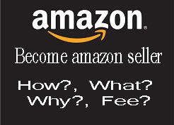 Amazon Seller कैसे बने, क्या फी है ...