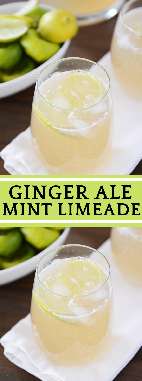 GINGER ALE MINT LIMEADE #drink #lime