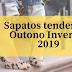 Sapatos tendencia Outono Inverno 2019